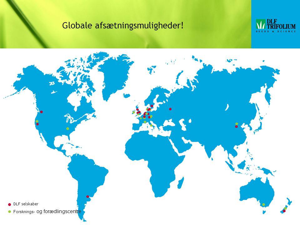 Globale afsætningsmuligheder! DLF selskaber Forsknings- og forædlingscentre