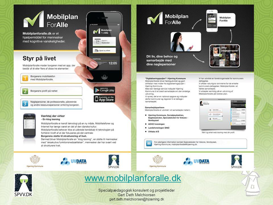 Specialpædagogisk konsulent og projektleder Gert Deth Melchiorsen gert.deth.melchiorsen@hjoerring.dk www.mobilplanforalle.dk