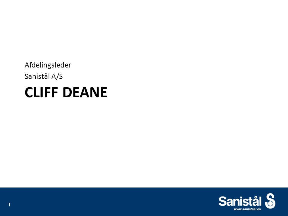 CLIFF DEANE Afdelingsleder Sanistål A/S 1