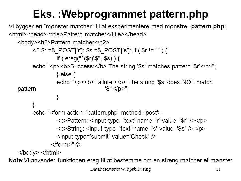 Databasestøttet Webpublicering11 Eks.