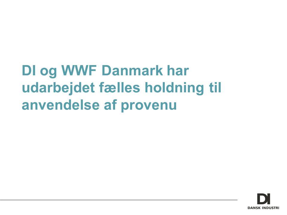 DI og WWF Danmark har udarbejdet fælles holdning til anvendelse af provenu
