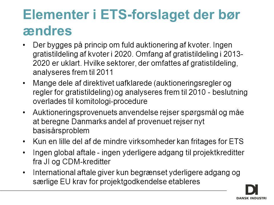 Elementer i ETS-forslaget der bør ændres Der bygges på princip om fuld auktionering af kvoter.