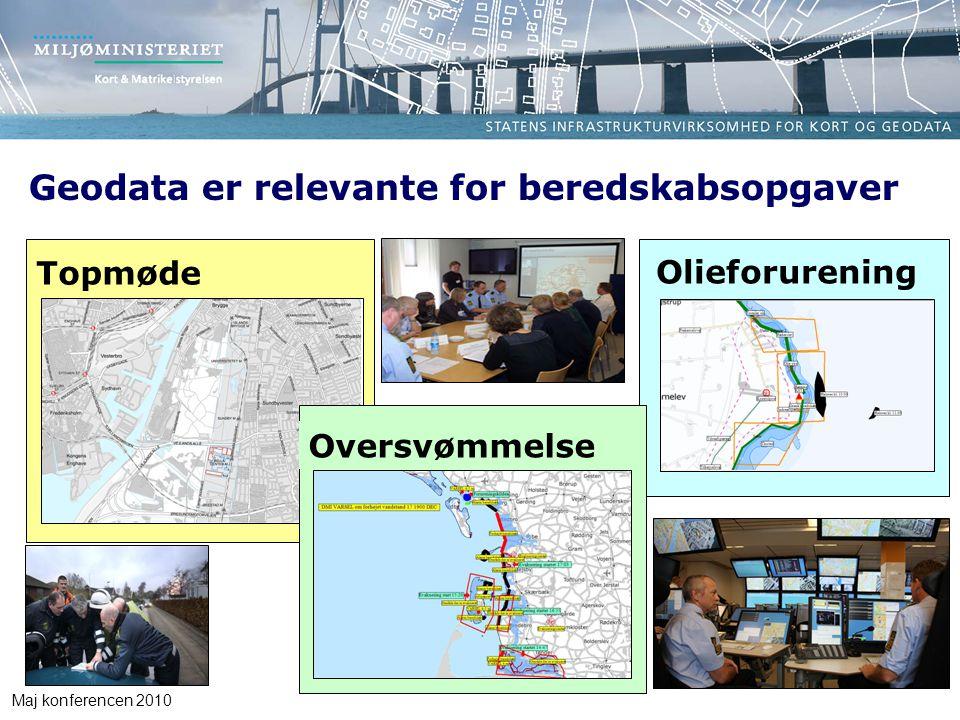 Maj konferencen 2010 Geodata er relevante for beredskabsopgaver Topmøde Olieforurening Oversvømmelse