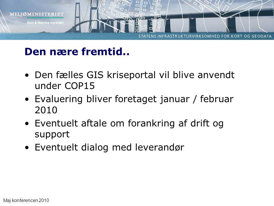 Maj konferencen 2010 Den nære fremtid..