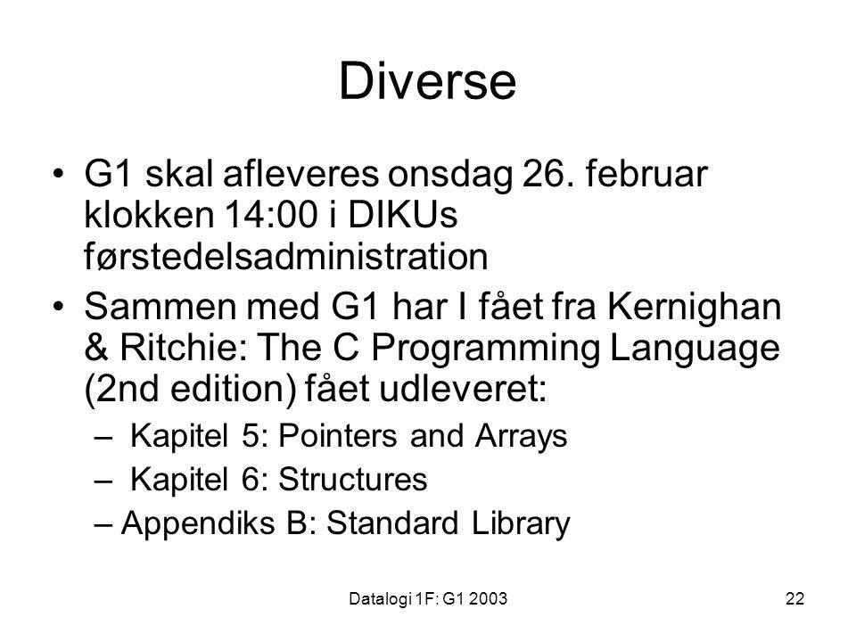 Datalogi 1F: G1 200322 Diverse G1 skal afleveres onsdag 26.