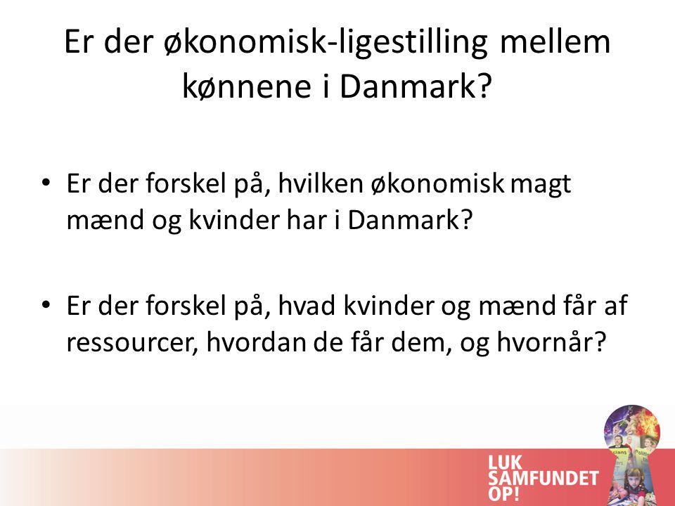 Er der økonomisk-ligestilling mellem kønnene i Danmark.