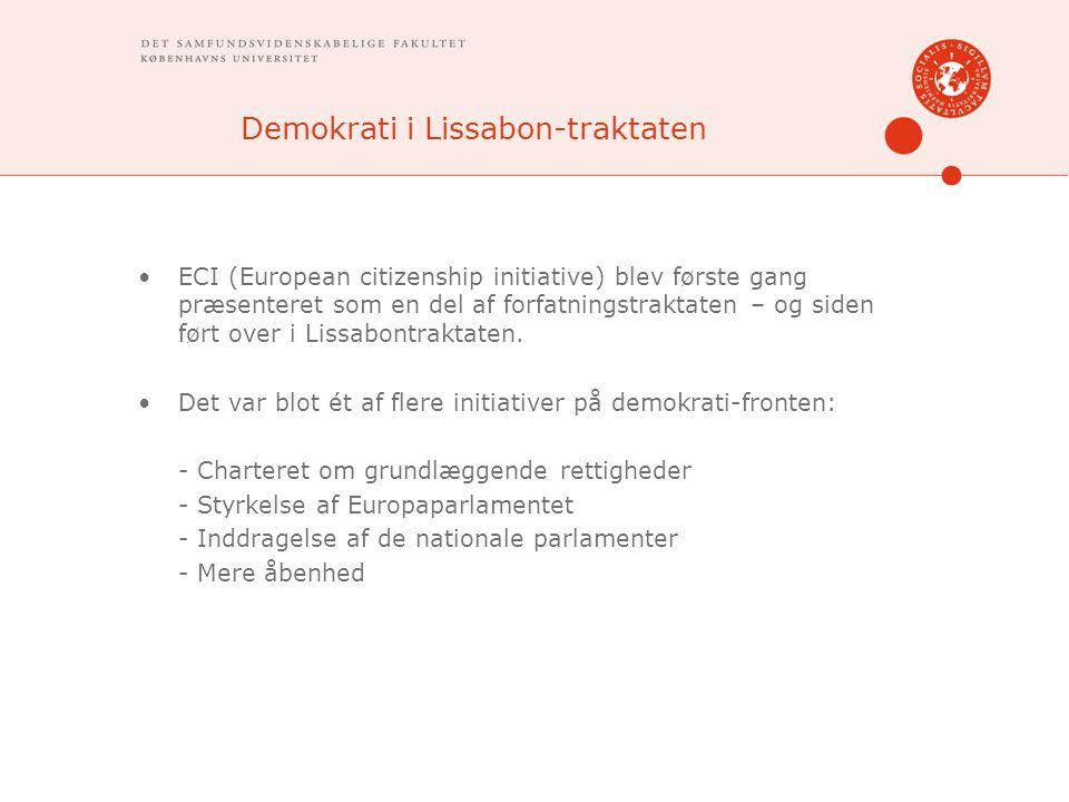 Demokrati i Lissabon-traktaten ECI (European citizenship initiative) blev første gang præsenteret som en del af forfatningstraktaten – og siden ført over i Lissabontraktaten.