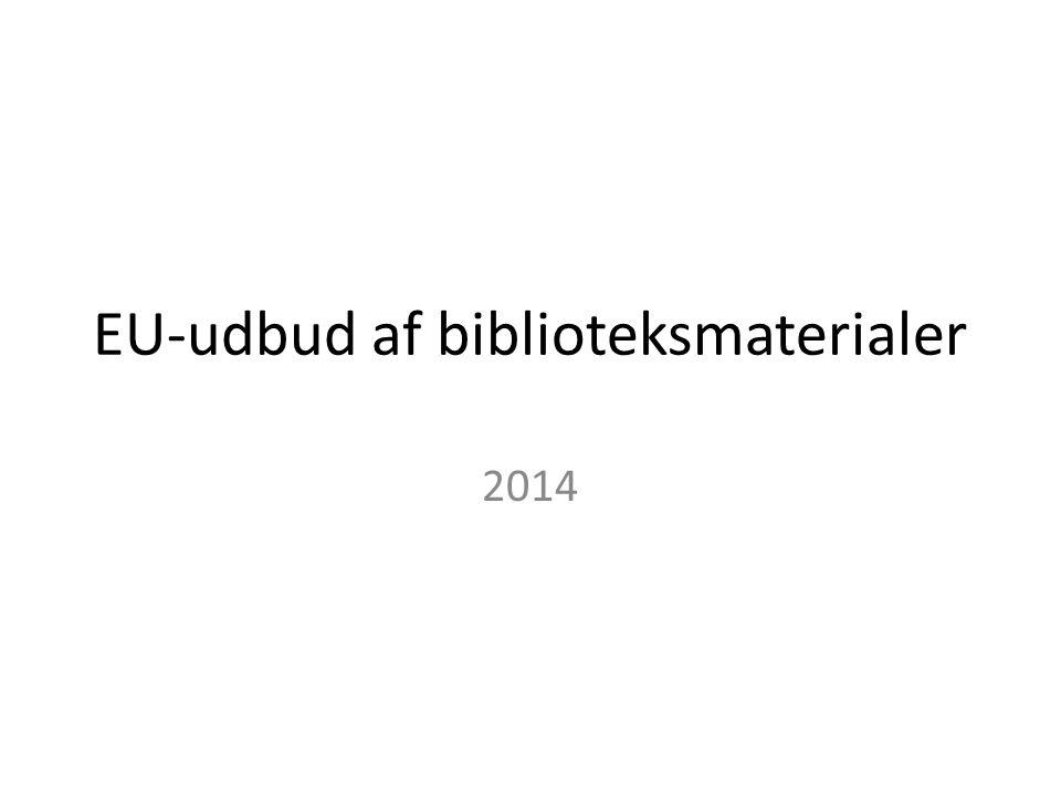 EU-udbud af biblioteksmaterialer 2014