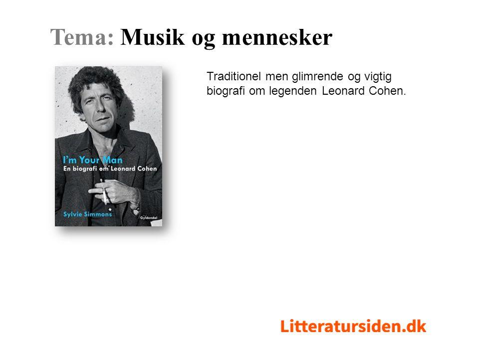 Traditionel men glimrende og vigtig biografi om legenden Leonard Cohen. Tema: Musik og mennesker