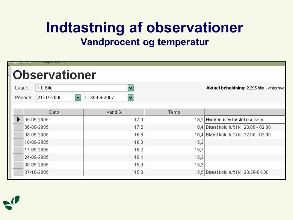 Indtastning af observationer Vandprocent og temperatur