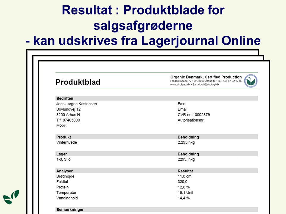Resultat : Produktblade for salgsafgrøderne - kan udskrives fra Lagerjournal Online