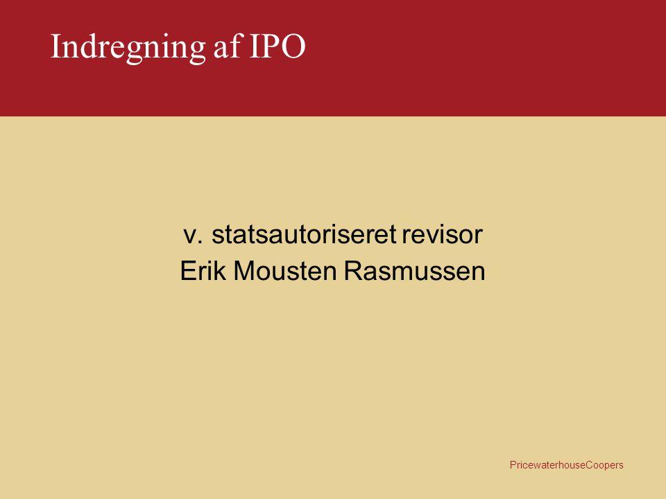 PricewaterhouseCoopers Indregning af IPO Hvilke omkostninger kan indgå i IPO.