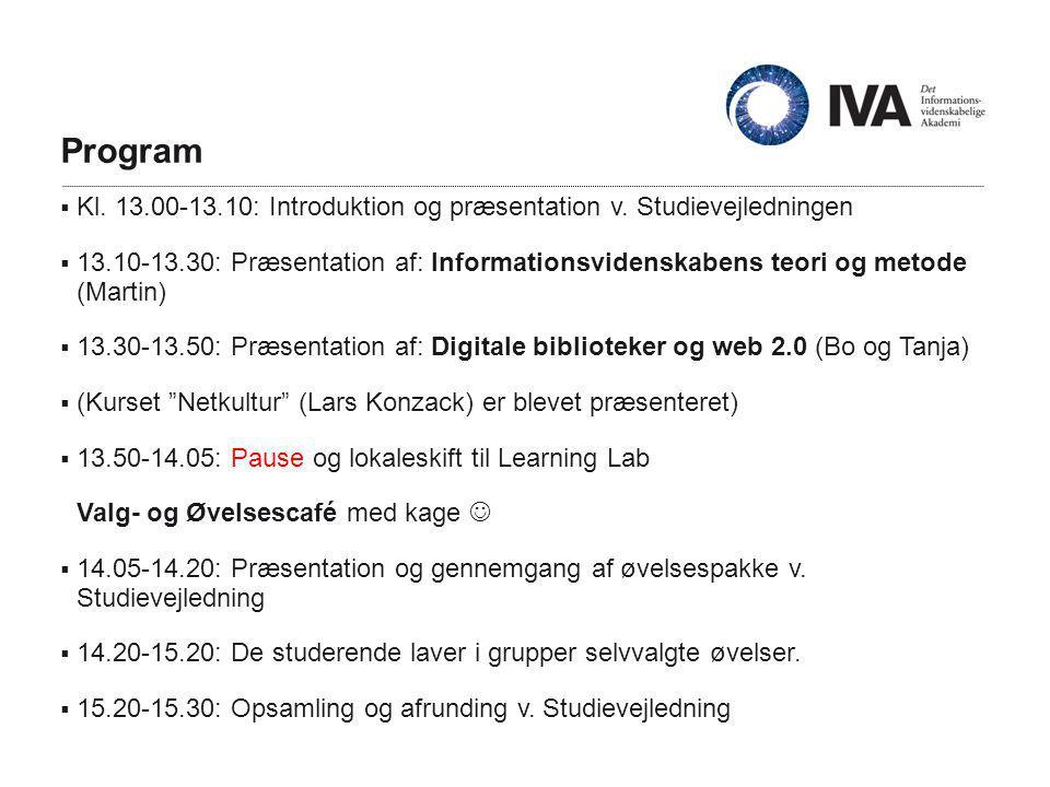 Program  Kl. 13.00-13.10: Introduktion og præsentation v.