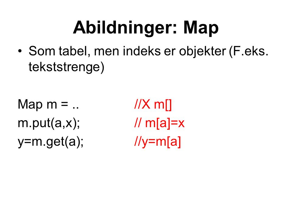 Abildninger: Map Som tabel, men indeks er objekter (F.eks.