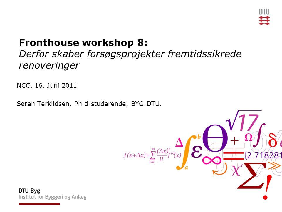 Fronthouse workshop 8: Derfor skaber forsøgsprojekter fremtidssikrede renoveringer NCC.