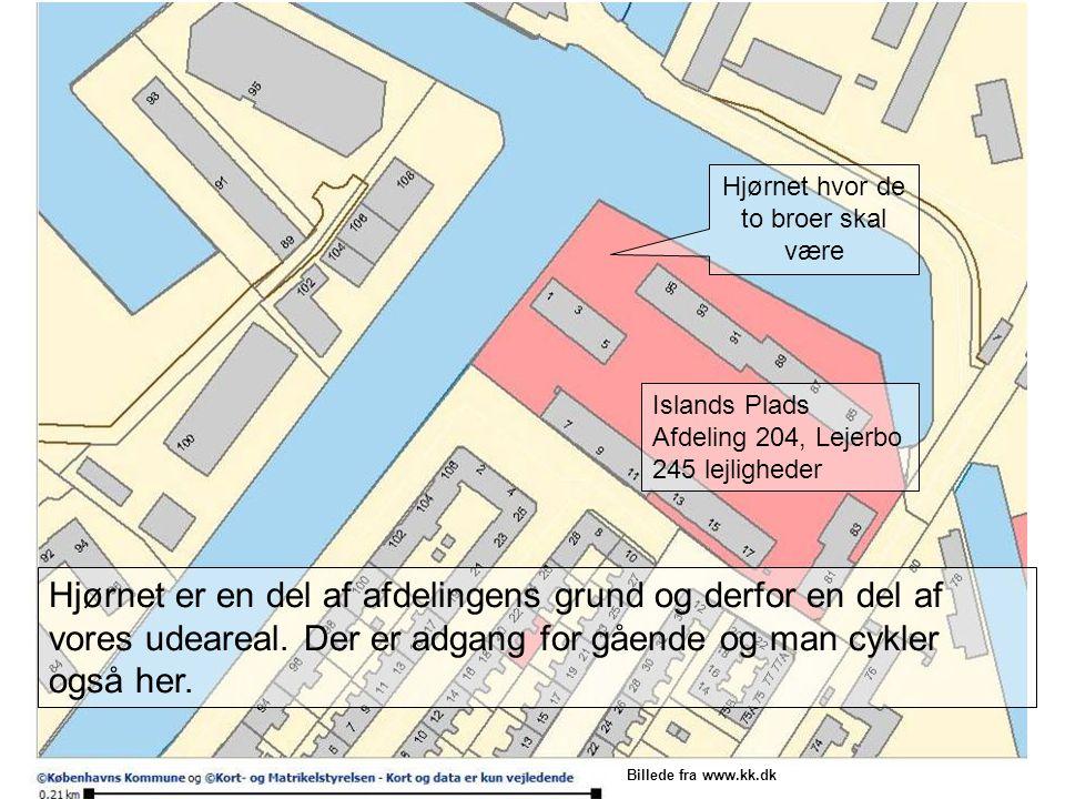 Islands Plads Afdeling 204, Lejerbo 245 lejligheder Hjørnet hvor de to broer skal være Hjørnet er en del af afdelingens grund og derfor en del af vores udeareal.