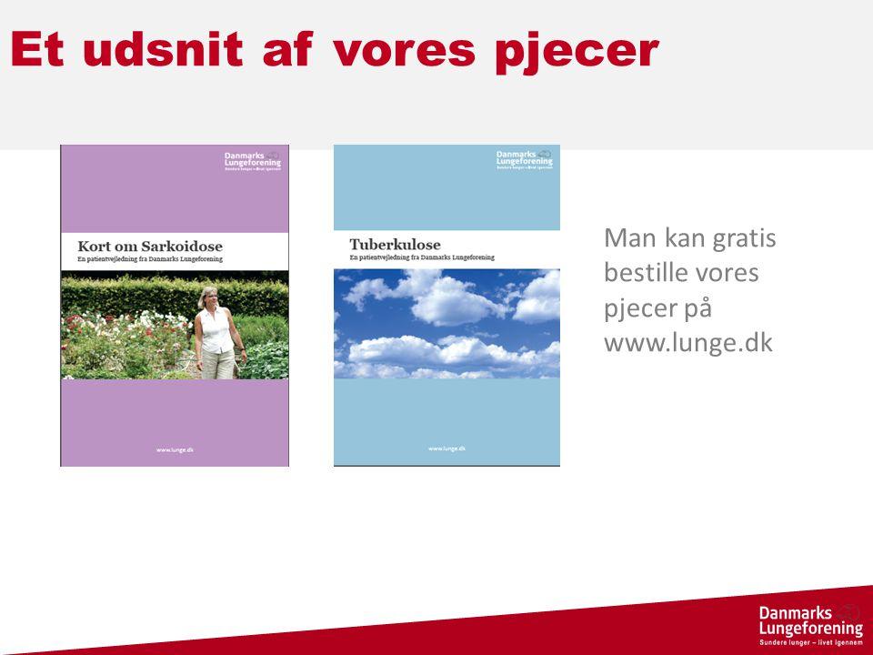Et udsnit af vores pjecer Man kan gratis bestille vores pjecer på www.lunge.dk