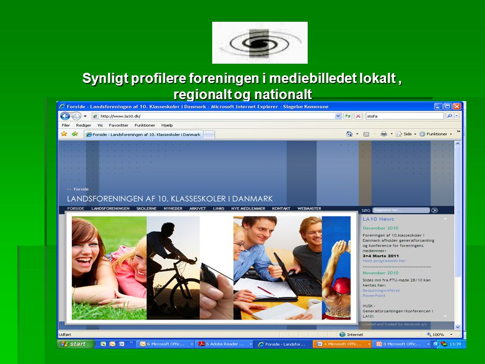 Synligt profilere foreningen i mediebilledet lokalt, regionalt og nationalt