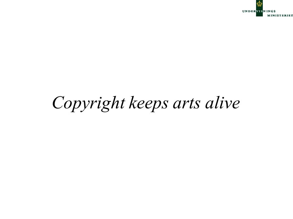 Copyright keeps arts alive
