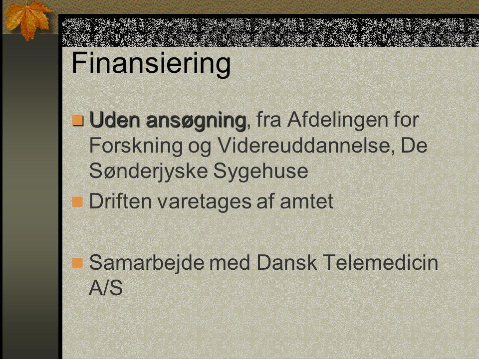 Telemedicin Vi arbejdede videre med den model, der var blevet udviklet i Århus.