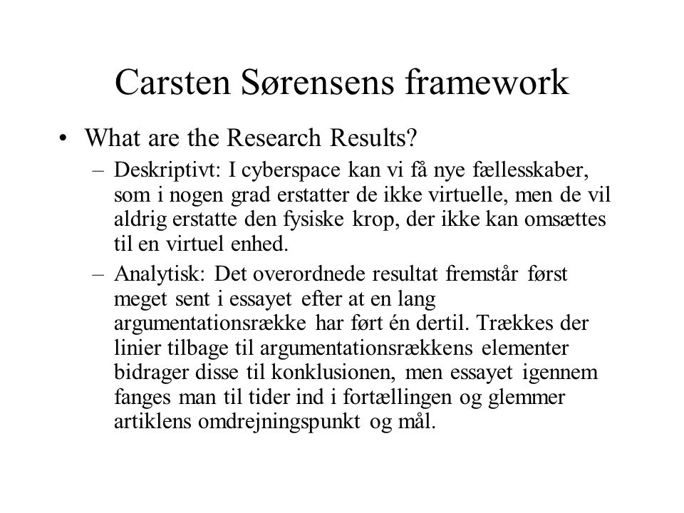 Carsten Sørensens framework What are the Research Results.