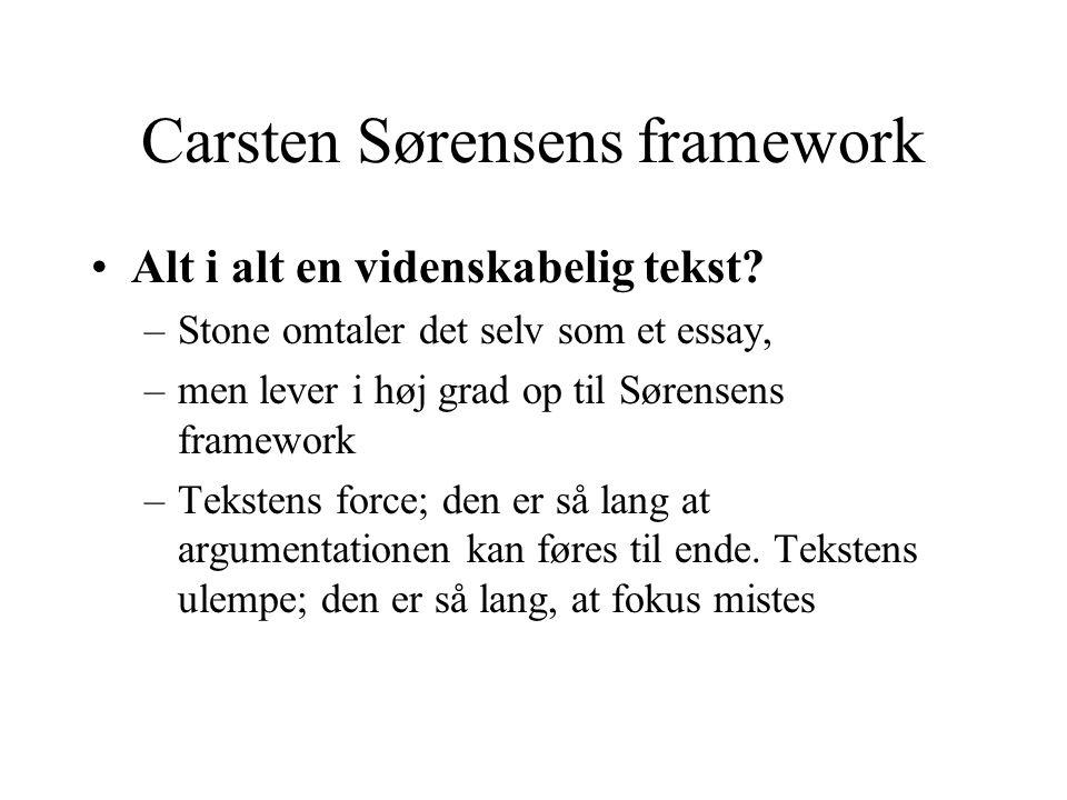 Carsten Sørensens framework Alt i alt en videnskabelig tekst.