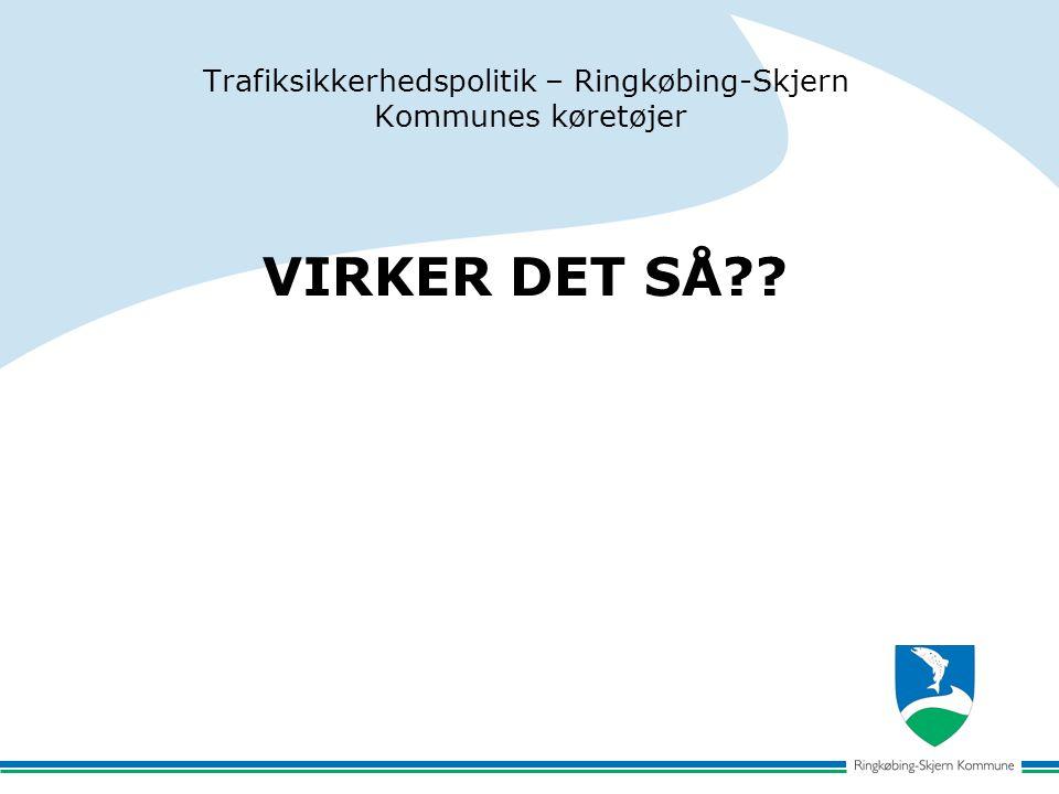 VIRKER DET SÅ