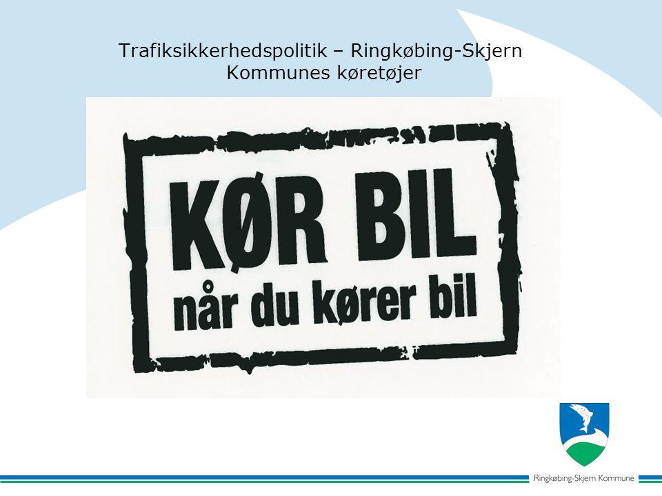 Trafiksikkerhedspolitik – Ringkøbing-Skjern Kommunes køretøjer