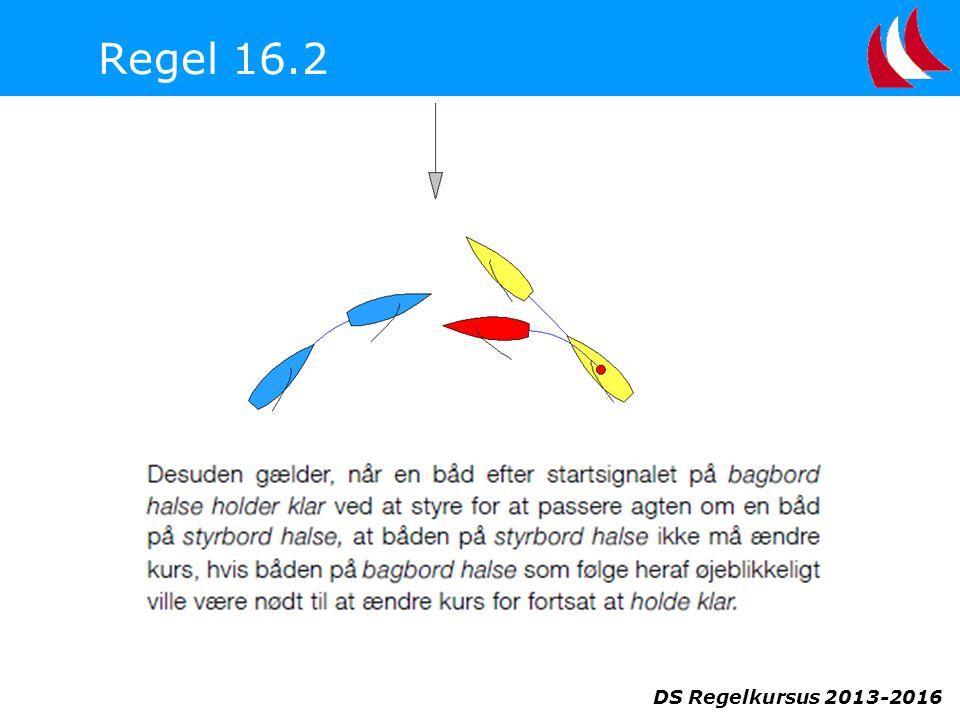 DS Regelkursus 2013-2016 Regel 16.2