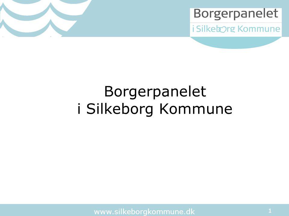 1 www.silkeborgkommune.dk Borgerpanelet i Silkeborg Kommune