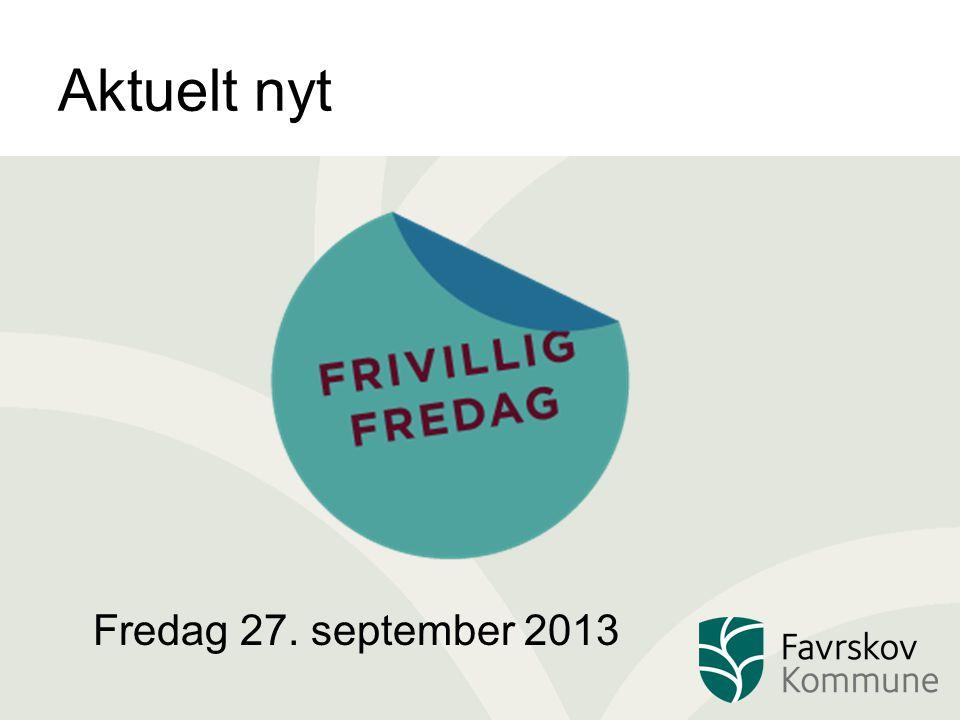 Aktuelt nyt Fredag 27. september 2013