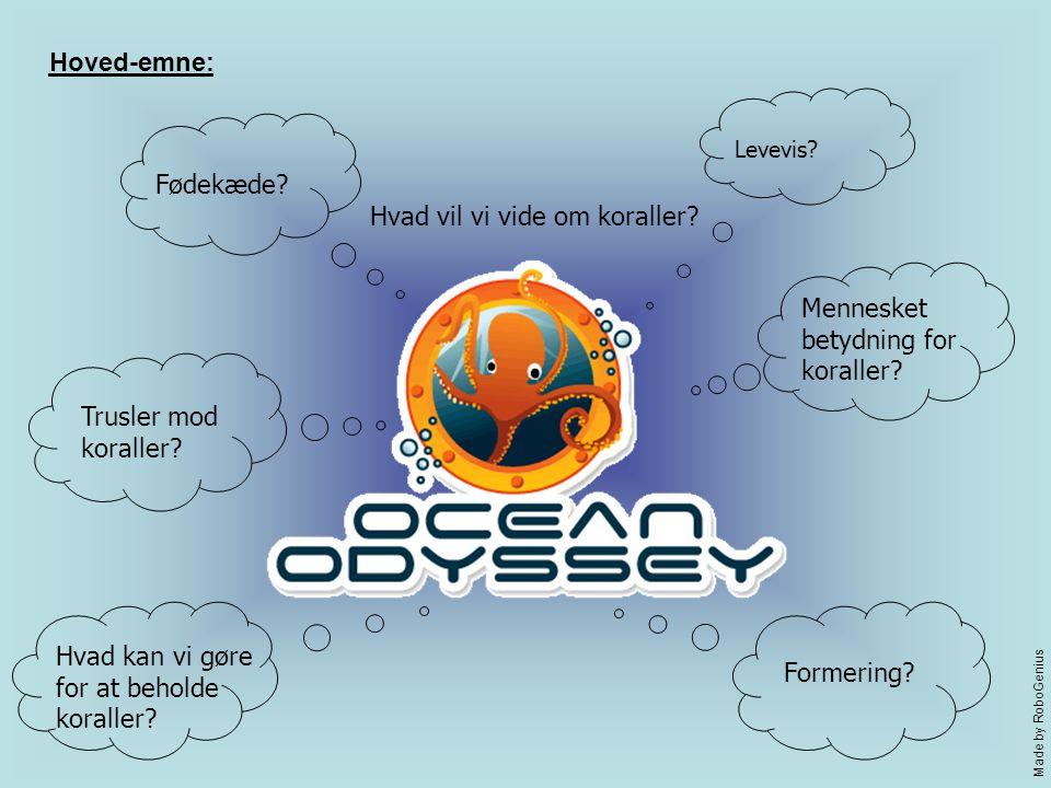 Hvad vil vi vide om koraller. Levevis. Fødekæde.