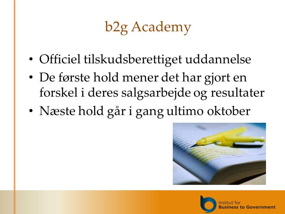 b2g Academy Officiel tilskudsberettiget uddannelse De første hold mener det har gjort en forskel i deres salgsarbejde og resultater Næste hold går i gang ultimo oktober