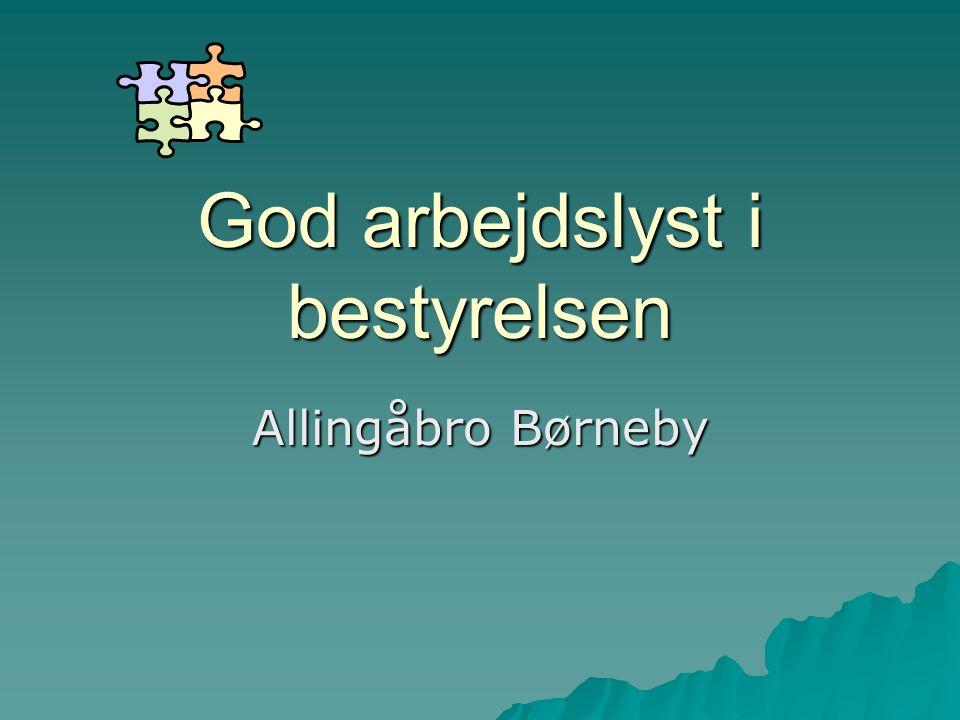 God arbejdslyst i bestyrelsen Allingåbro Børneby