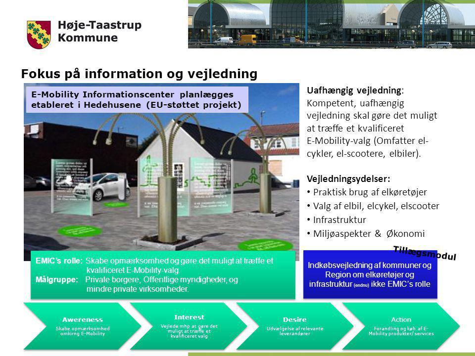 Uafhængig vejledning: Kompetent, uafhængig vejledning skal gøre det muligt at træffe et kvalificeret E-Mobility-valg (Omfatter el- cykler, el-scootere, elbiler).