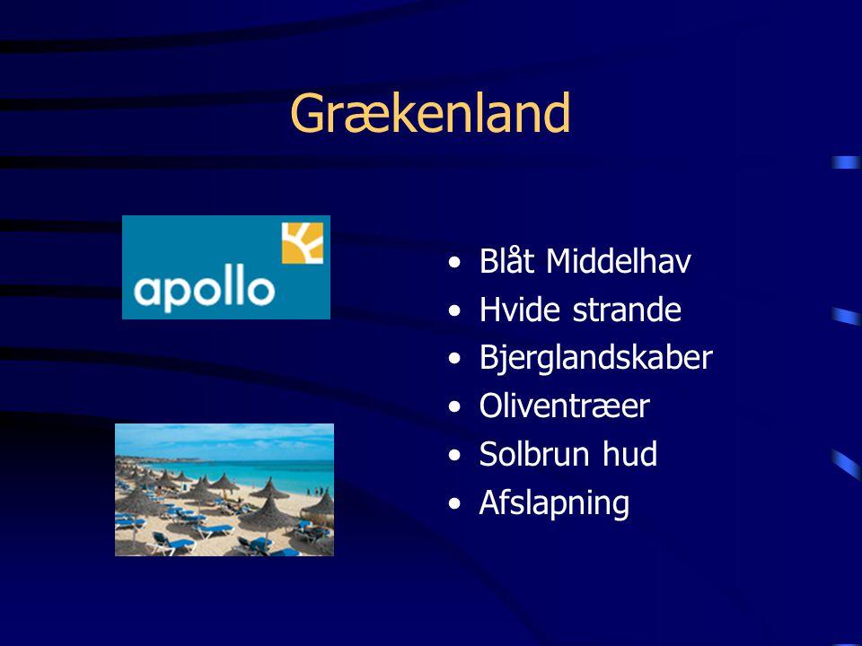 Grækenland Blåt Middelhav Hvide strande Bjerglandskaber Oliventræer Solbrun hud Afslapning