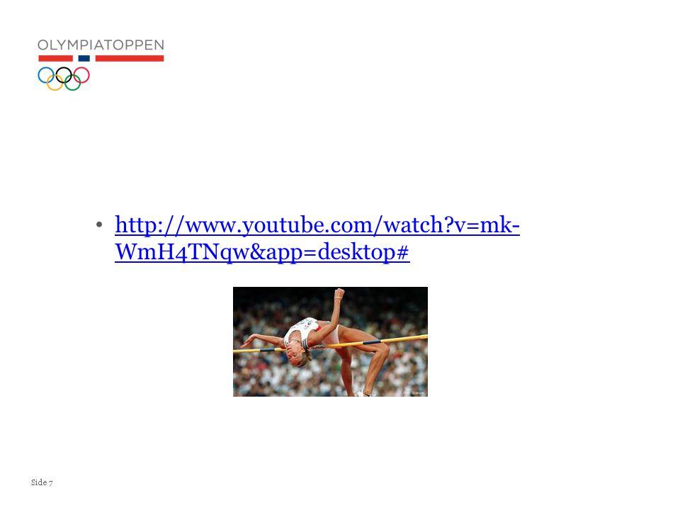 Side 7 http://www.youtube.com/watch v=mk- WmH4TNqw&app=desktop# http://www.youtube.com/watch v=mk- WmH4TNqw&app=desktop#