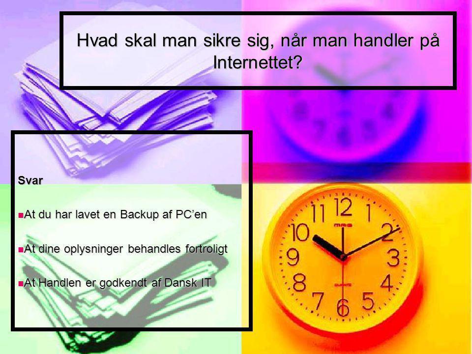 Hvad skal man sikre sig, når man handler på Internettet.
