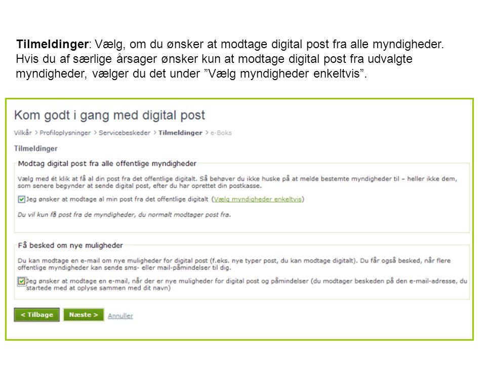 Tilmeldinger: Vælg, om du ønsker at modtage digital post fra alle myndigheder.