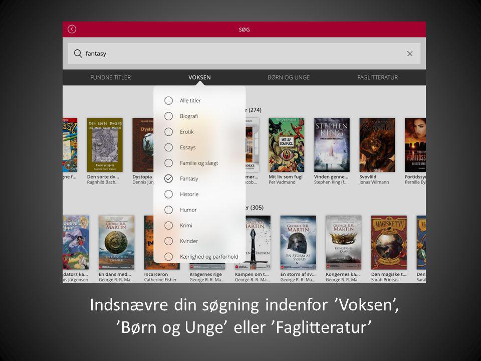 Indsnævre din søgning indenfor 'Voksen', 'Børn og Unge' eller 'Faglitteratur'