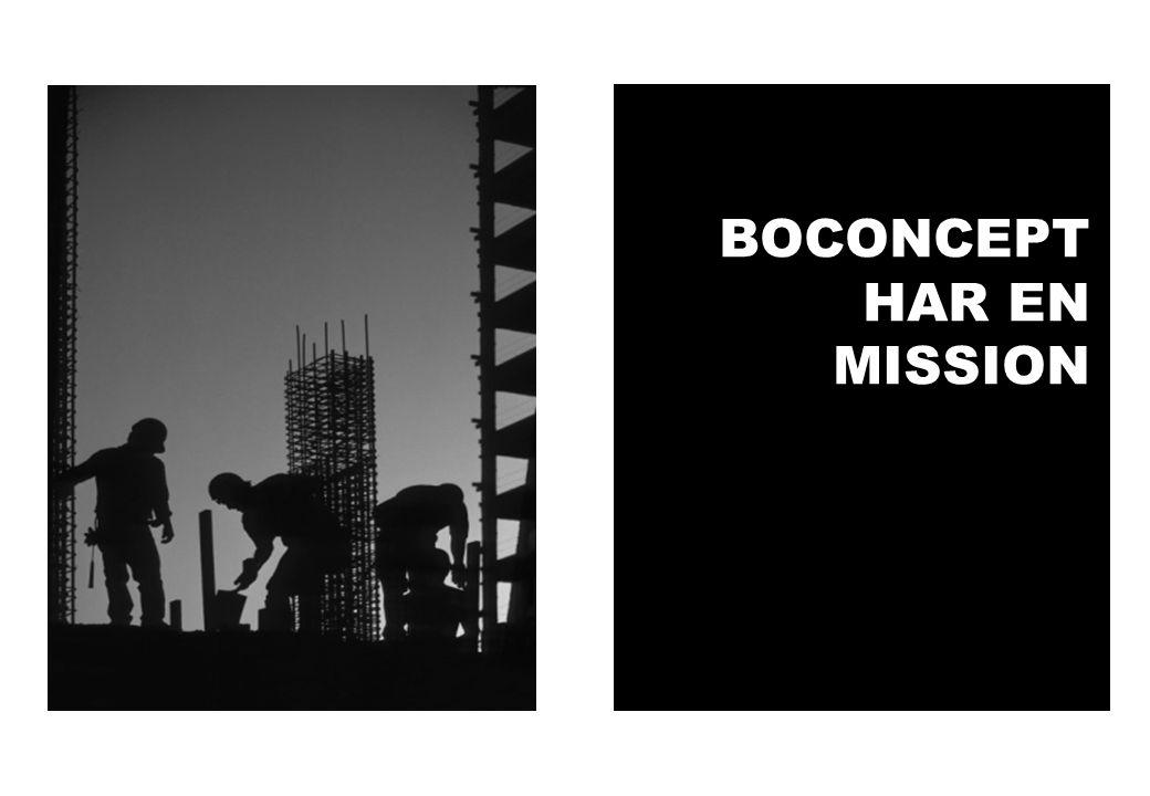 BOCONCEPT HAR EN MISSION