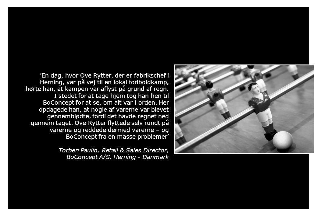 'En dag, hvor Ove Rytter, der er fabrikschef i Herning, var på vej til en lokal fodboldkamp, hørte han, at kampen var aflyst på grund af regn.