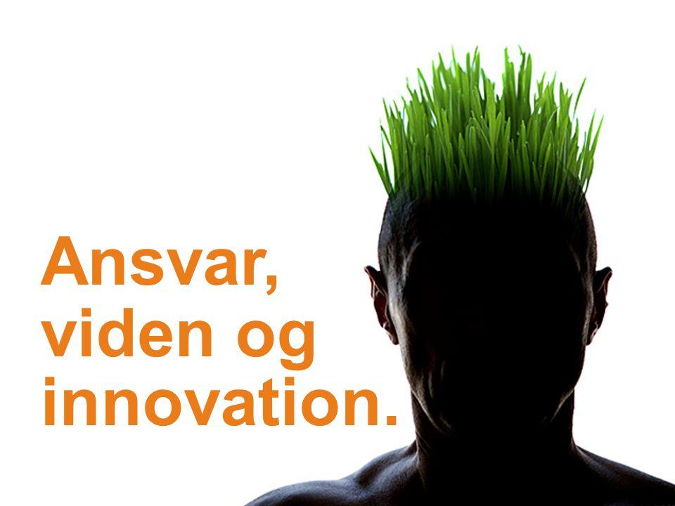 Ansvar, viden og innovation.