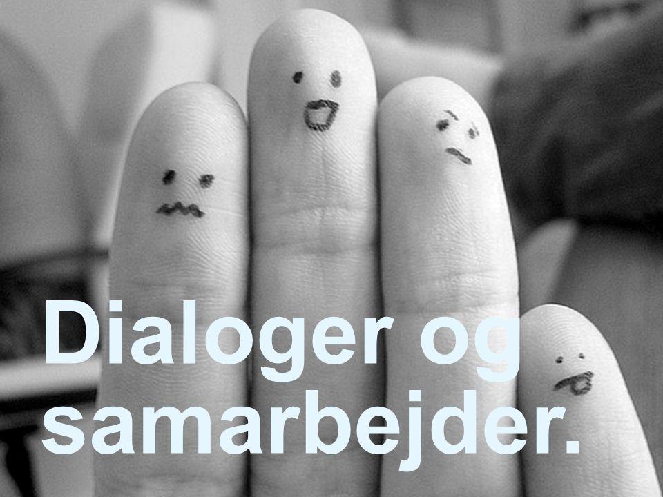 Dialoger og samarbejder.