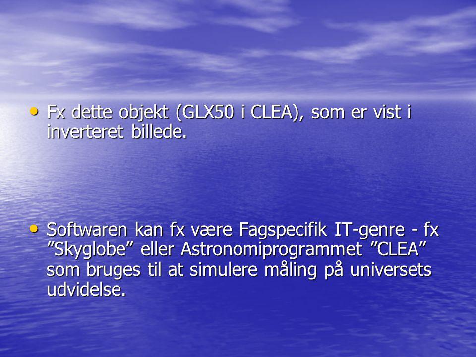 Fx dette objekt (GLX50 i CLEA), som er vist i inverteret billede.