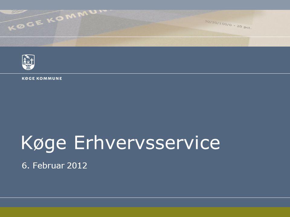 Køge Erhvervsservice 6. Februar 2012