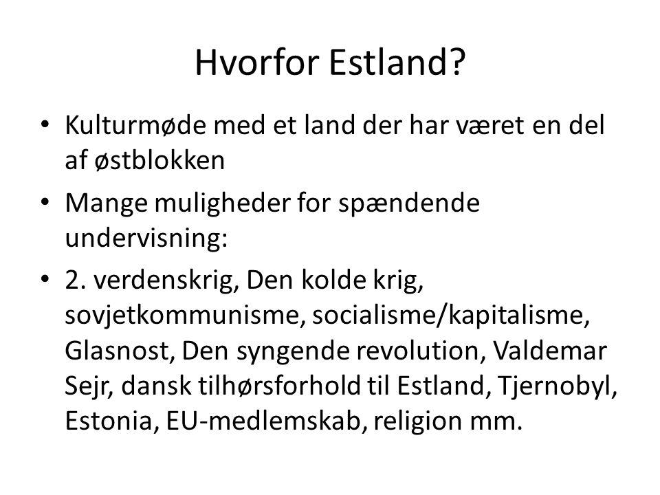 Hvorfor Estland.