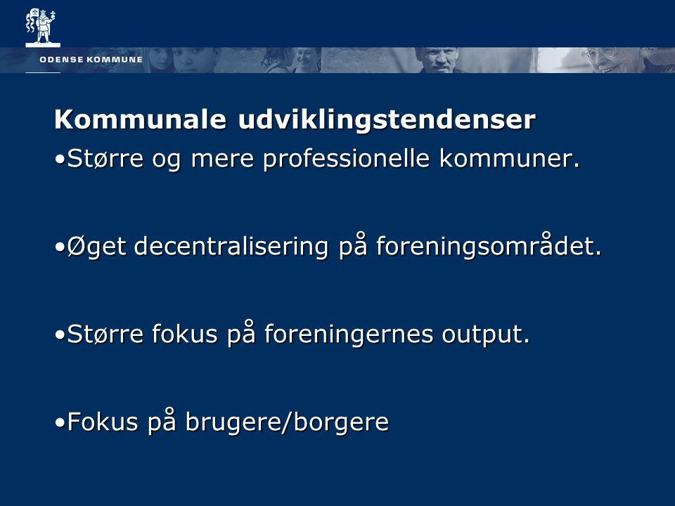 Kommunale udviklingstendenser Større og mere professionelle kommuner.Større og mere professionelle kommuner.