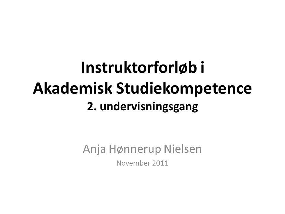 Instruktorforløb i Akademisk Studiekompetence 2.