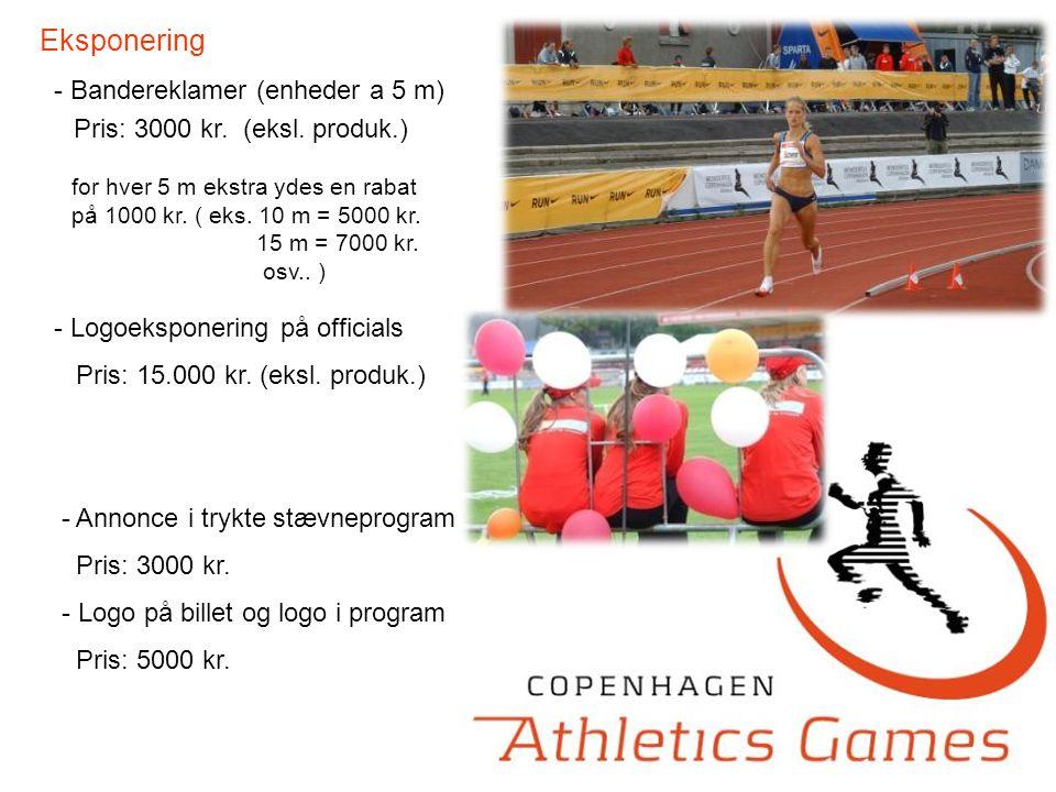 Eksponering - Bandereklamer (enheder a 5 m) - Logoeksponering på officials Pris: 15.000 kr.